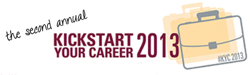 Kickstart Your Career 2013